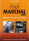 Paul Marchal, l'archange du camp de Stassfurt (Didier Béoutis)