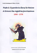 PESTE & DYSENTERIE DANS LE MAINE À TRAVERS LES REGISTRES PAROISSIAUX. 1583-1779